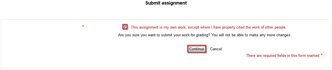 A screenshot of a warning message where you are required to give consent that the assignment is your own work and you are ready to submit it for grading